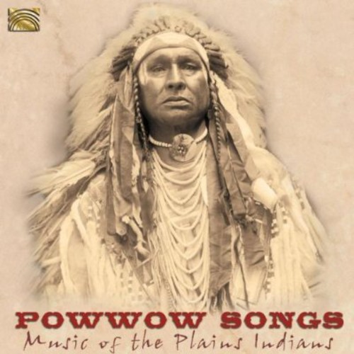 Powwow Songs - Music of the Plains Indians /  Various