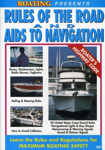 Rules of the Road & Aids to Navigation