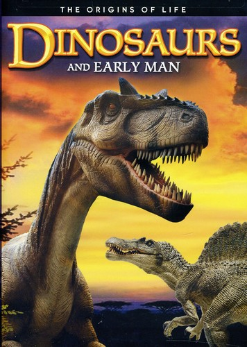 Dinosaurs & Early Man: Prehistoric Creatures