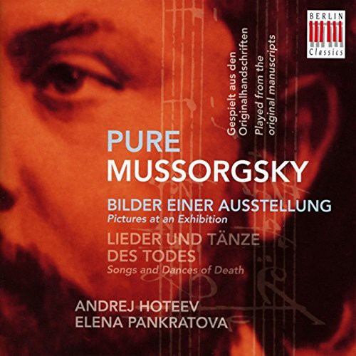 Pure Mussorgsky-Pictures at An Exhibition & Songs