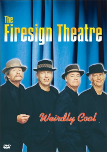 Firesign Theater: Weirdly Cool