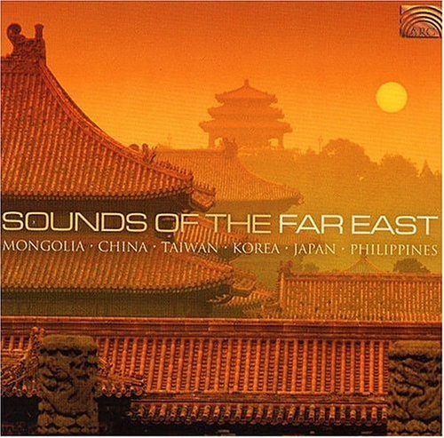 Sounds of the Far East /  Various