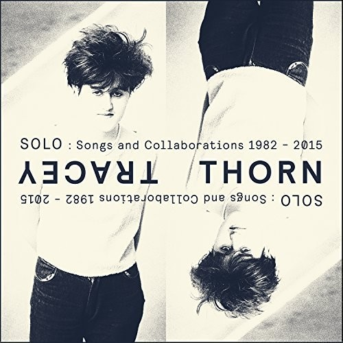 Solo: Songs & Collaborations 1982-2015