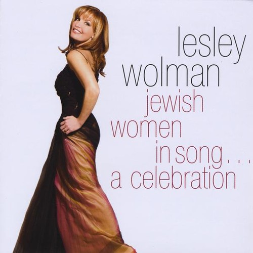Jewish Women in Song..A Celebration
