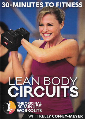 30 Minutes to Fitness: Lean Body Circuits