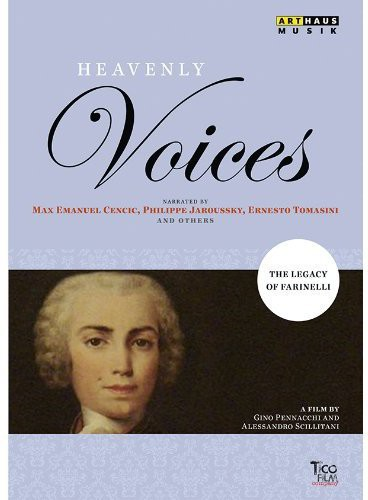 Heavenly Voices: Legacy of Farinelli