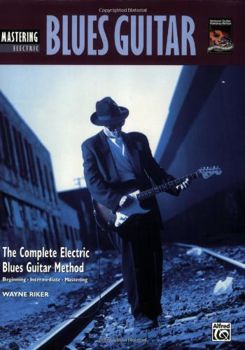 Complete Blues Guitar Method: Mastering Blues