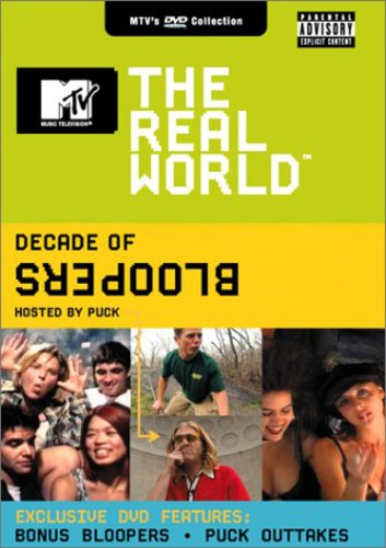 Real World: Decade of Bloopers