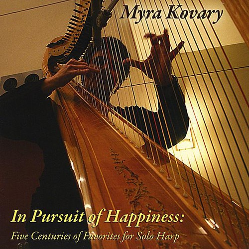 In Pursuit of Happiness: Five Centuries of Favorites for Solo Harp