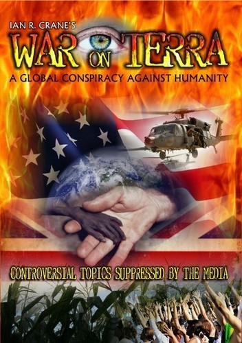 War on Terra: Global Conspiracy Against Humanity