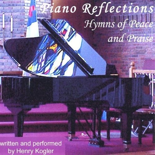 Piano Reflections: Hymns of Peace & Praise