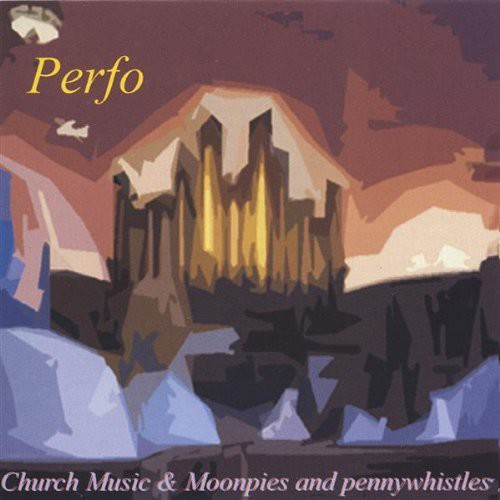 Church Music/ Moonpies & Penny Whistles