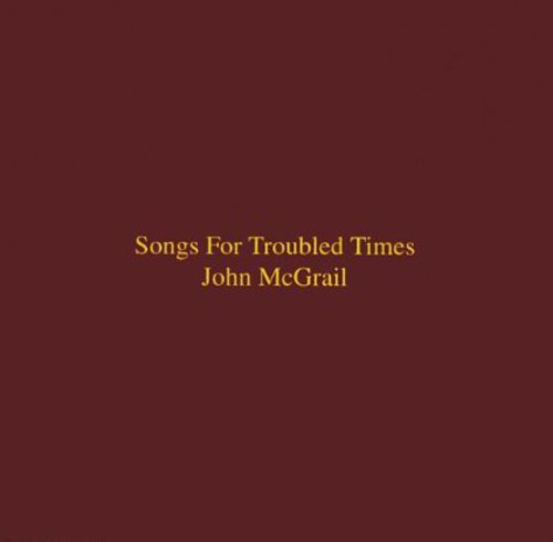 Songs for Troubled Times