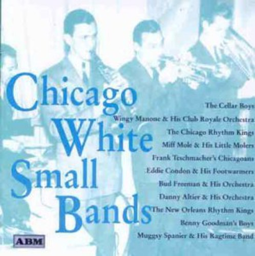 Chicago White Small Bands /  Various