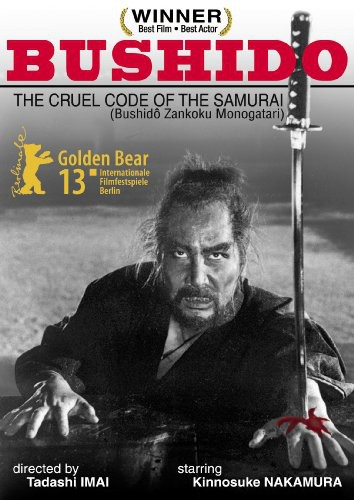 Bushido: The Cruel Code of the Samurai