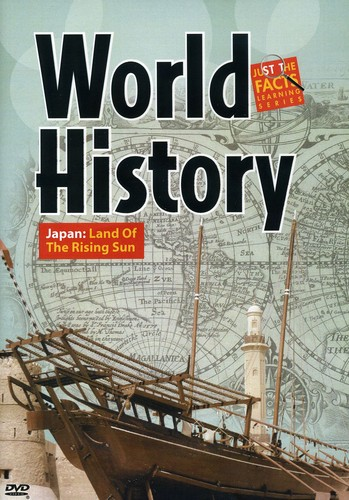 World History: Japan Land of the Rising Sun