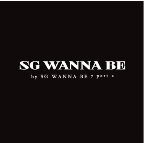 SG Wanna Be [Import]