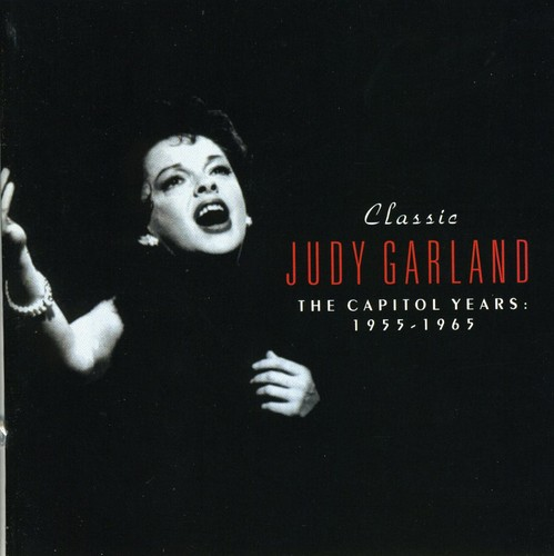 Classic Garland: Capitol Years 1955-1965
