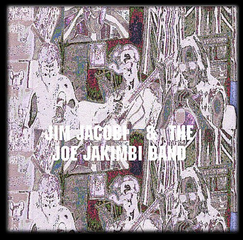 Jim Jacobi & the Joe Jakimbi Band