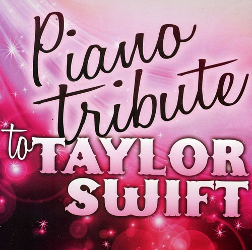 Piano Tribute to Taylor Swift /  Various