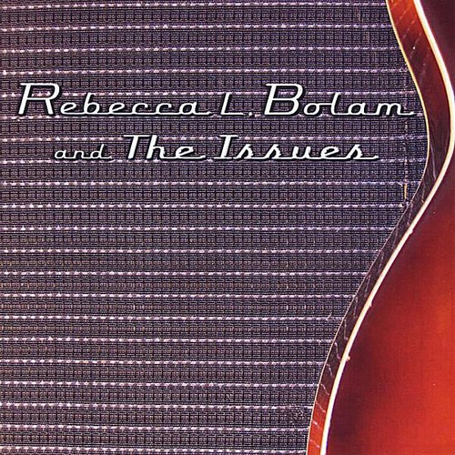 Rebecca L. Bolam & the Issues EP