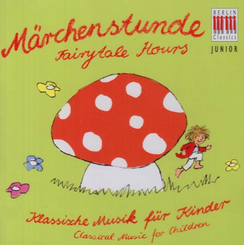 Berlin Classic Junior: Fairytales Hours /  Various