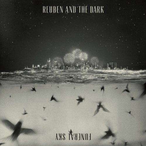 Reuben & the Dark : Funeral Sky