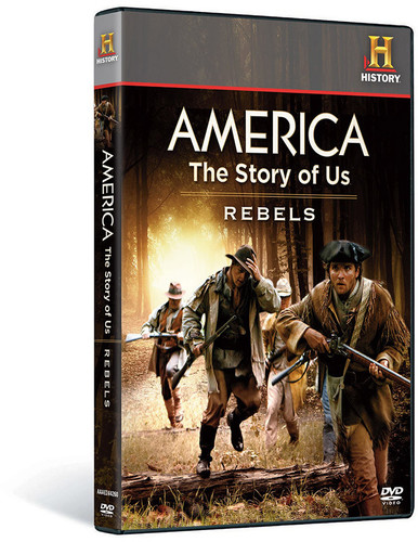America the Story of Us: Rebels