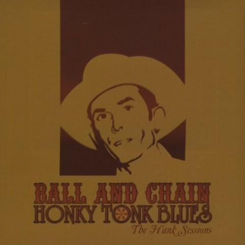 Honky Tonk Blues the Hank Sessions
