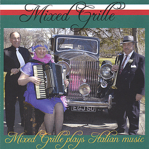Mixed Grille Plays Italian Music