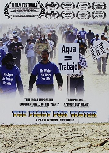 Fight for Water: A Farm Worker Struggle