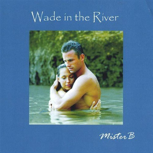 Wade in the River