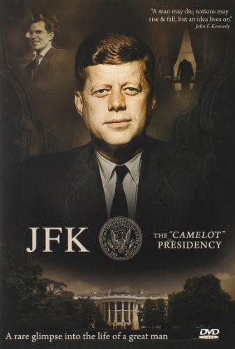 JFK: The Camelot Presidency