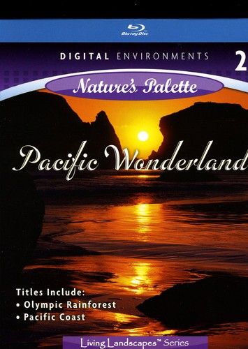 Living Landscapes: Pacific Wonderland