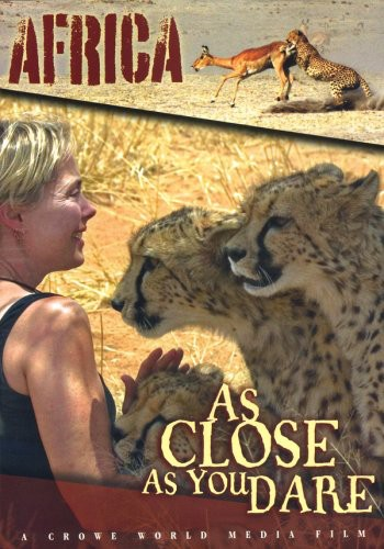 As Close As You Dare Africa