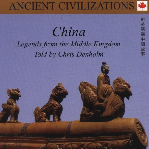 China: Legends from the Middle Kingdom