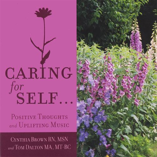 Caring for Selfpositive Thoughts & Uplifting Music