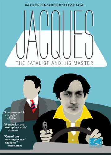Jacques the Fatalist & His Master