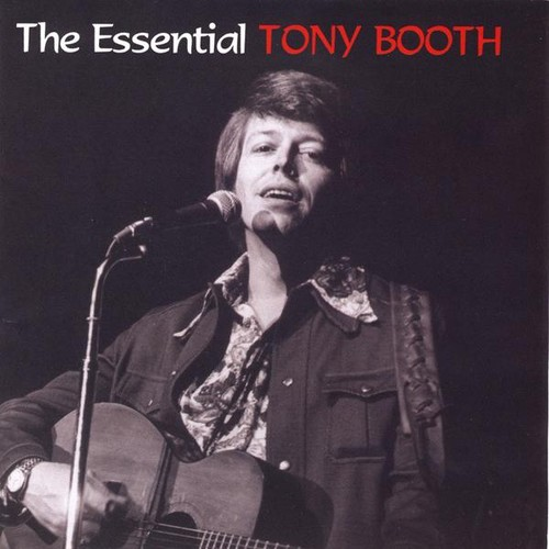 Essential Tony Booth