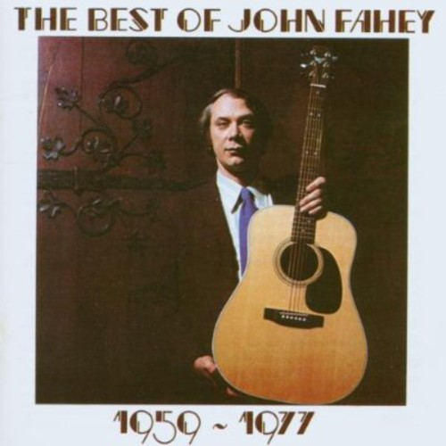 Best of John Fahey 1959 - 1977 [Import]