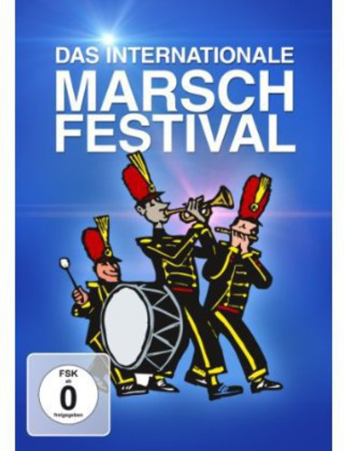 Das Internationale Marsch - Festival