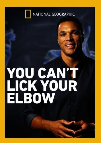 You Can't Lick Your Elbow