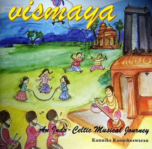 Vismaya-An Indo Celtic Musical Journey