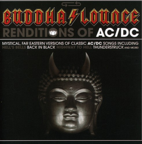 Buddha Lounge Renditions of AC/ DC /  Various