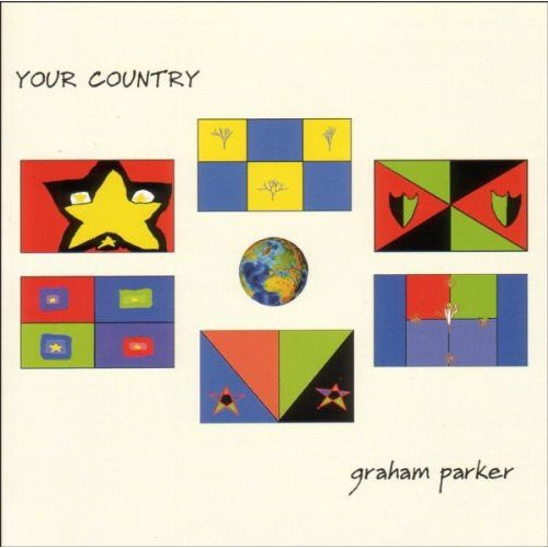 Parker, Graham : Your Country
