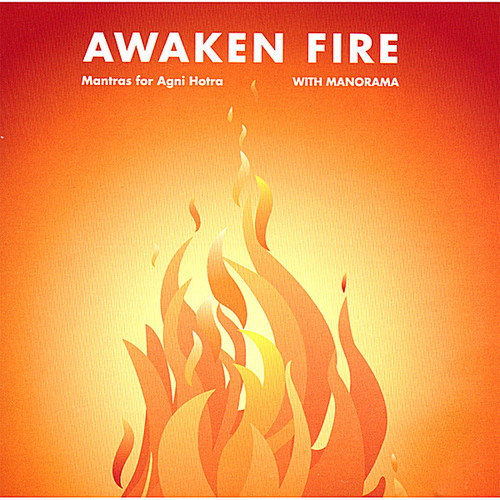 Awaken Fire Mantras for Agni Hotra