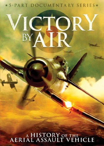 Victory By Air: History Aerial Assault Vehicle