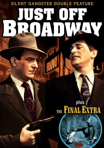 Just Off Broadway (1929) /  Final Extra (1927)