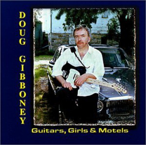 Guitars Girls & Motels