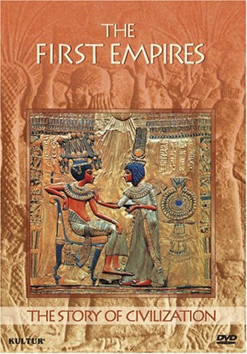 Story of Civilization: First Empires